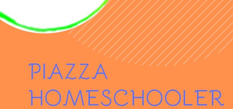 Piazza homeschooler – online 25 marzo 2019