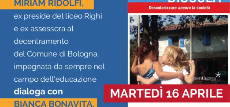 Cambiare la scuola: riforma o rivoluzione? – Bologna 16 aprile 2019