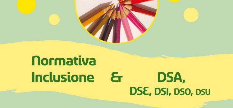 Normativa Inclusione e DSA, DSE, DSI, DSO, DSU – San Vito di Cadore (BL) 6 marzo 2020