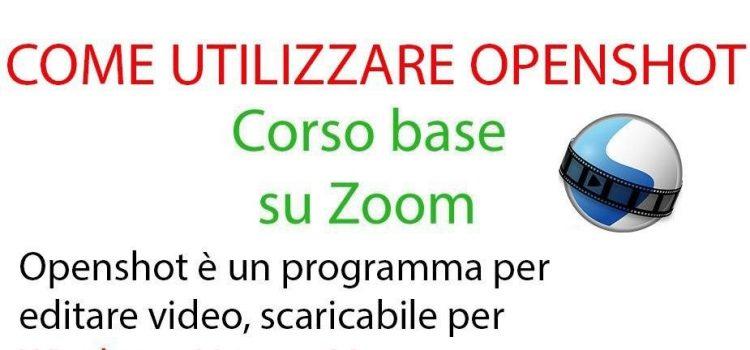Mini-corso su OpenShot – online 24 luglio 2020