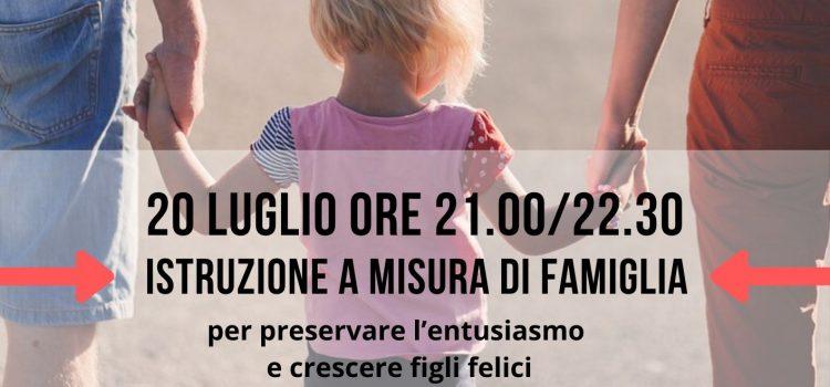Istruzione a misura di famiglia – online 20 luglio 2020